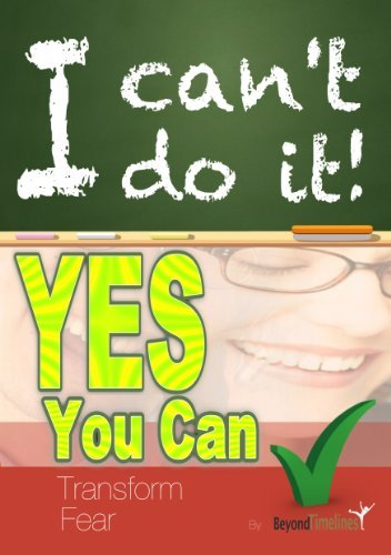 i-cant-do-it-yes-you-can-transforming-fear