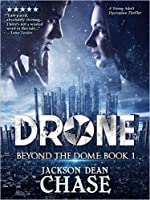 Drone (Beyond the Dome, #1)