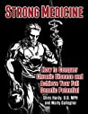 Strong Medicine: How to Conquer Chronic Disease and Achieve Your Full Athletic Potential