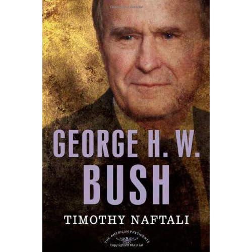 George H W Bush The American Presidents 41 By