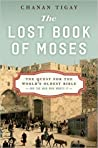 The Lost Book of Moses: The Quest for the World's Oldest Bible--and the Man Who Wrote It