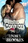 Captive Cowboy (Captured Hearts, #2)