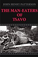The Man-Eaters of Tsavo (Illustrated)