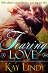 Fearing Love (Loves of Deception, #1)
