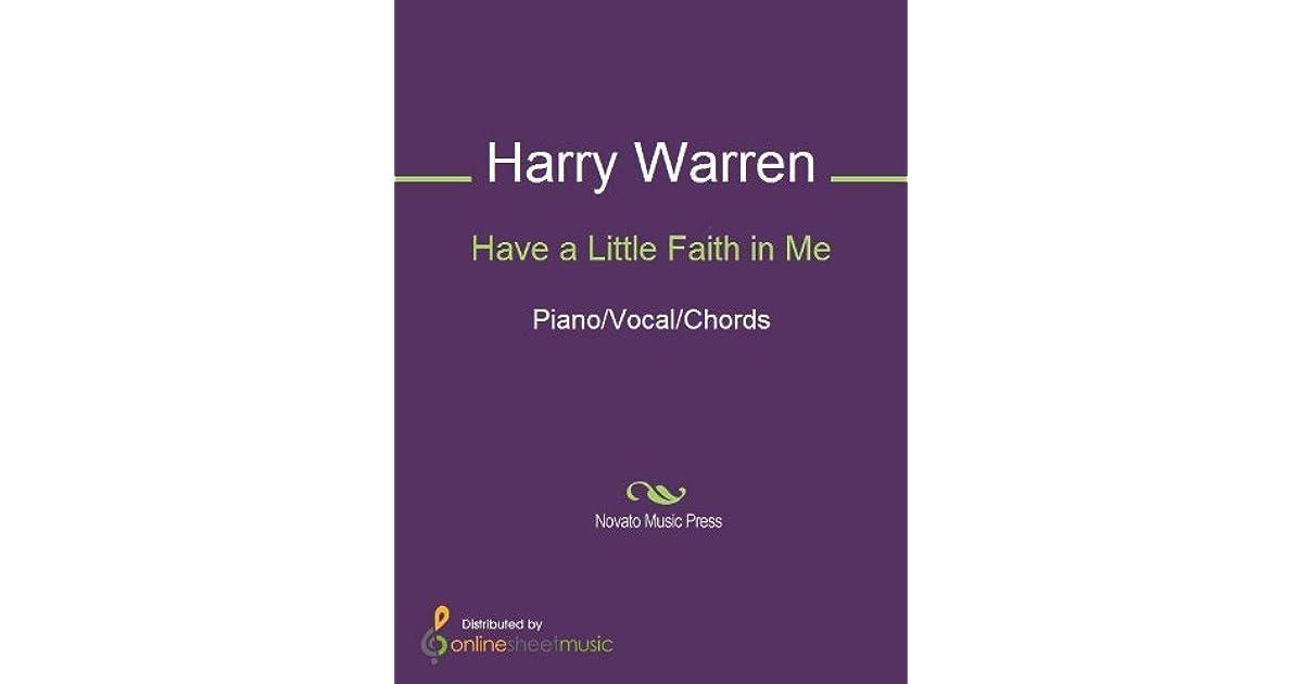 Have A Little Faith In Me By Harry Warren