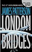 London Bridges (Alex Cross, #10)