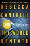 The World Beneath (Joe Tesla, #1)