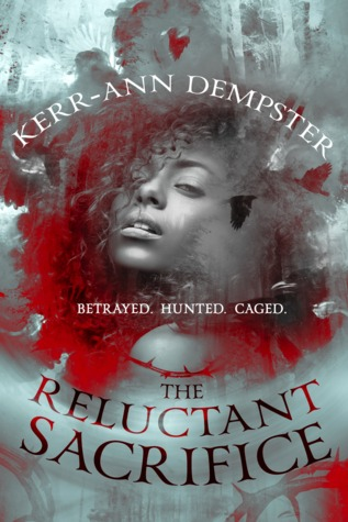 The Reluctant Sacrifice by Kerr-Ann Dempster