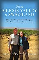 From Silicon Valley to Swaziland: How One Couple Found Purpose and Adventure in an Encore Career
