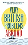 Very British Problems Abroad
