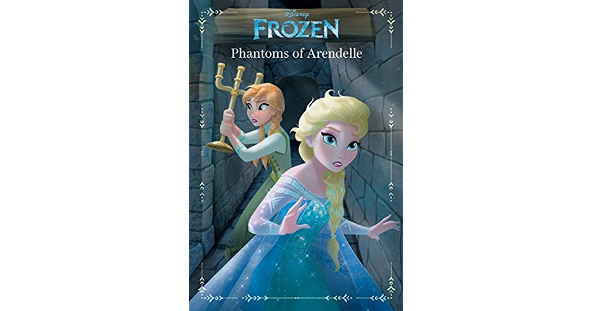 Frozen: Phantoms of Arendelle by Landry Q  Walker