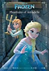 Disney Frozen: Phantoms of Arendelle