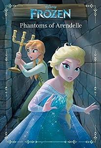 Disney Frozen: Phantoms of Arendelle