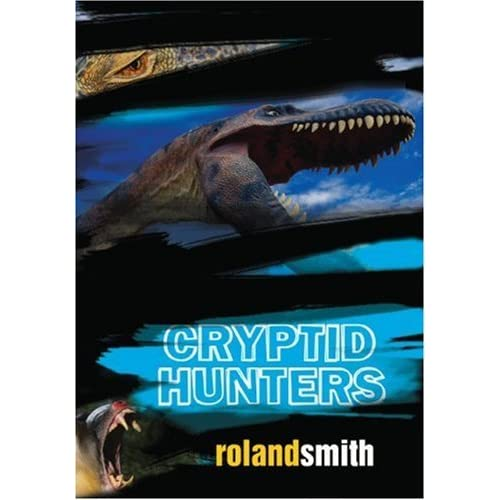 cryptid hunters marty and grace 1 by roland smith