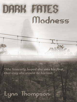 Dark Fates-Madness