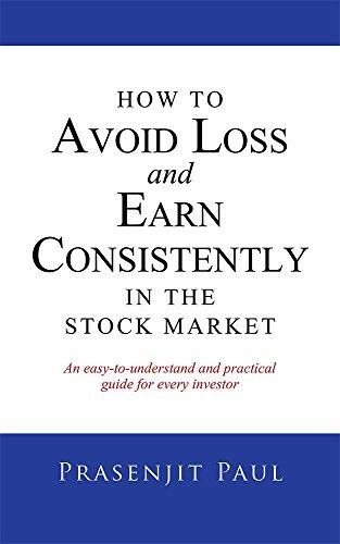 how to avoid loss and consistently earn in stock market