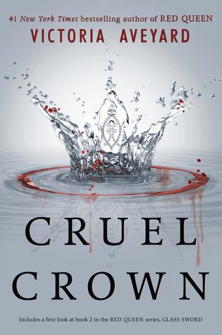 Cruel Crown (Red Queen, #0.1-0.2)