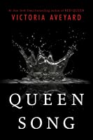 Queen Song (Red Queen, #0.1)