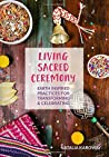 Living Sacred Ceremony