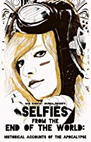 Selfies from the End of the World: Historical Accounts of the Apocalypse