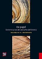 De papel. En torno a sus dos mil años de historia