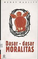 Dasar-dasar Moralitas