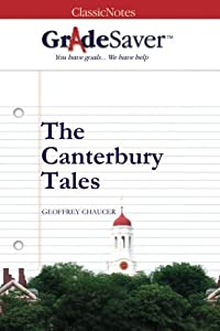 GradeSaver (TM) ClassicNotes The Canterbury Tales: Study Guide