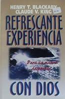 Refrescante Experiencia Con Dios... = Fresh Encounter