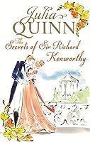 The Secrets of Sir Richard Kenworthy (Smythe-Smith Quartet #4)