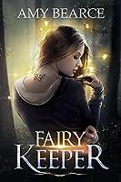 Fairy Keeper (World of Aluvia, #1)