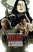 Velvet, Vol. 2: La Vida Secreta De Los Muertos (Velvet, #2)