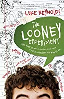 The Looney Experiment (Blink)
