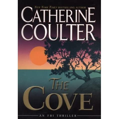 The Cove Fbi Thriller 1 By Catherine Coulter
