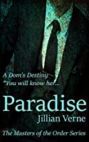 Paradise: A Masters of The Order Novel (The Masters of The Order Book 2)