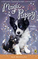Muddy Paws (Magic Puppy)