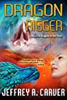 Dragon Rigger (Star Rigger Universe Book 3)