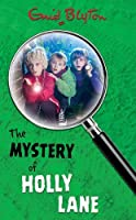 The Mystery of Holly Lane (The Five Find-Outers series)