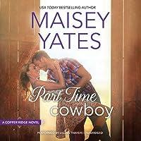 Part Time Cowboy (Copper Ridge, #1)