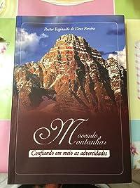 Movendo Montanhas: confiando em meio as adversidades