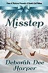 Misstep by Deborah Dee Harper