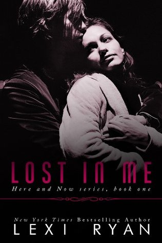 Lost in Me (Here and Now, #1)