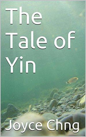 The Tale of Yin