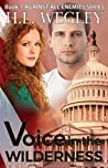 Voice in the Wilderness (Against All Enemies #1)