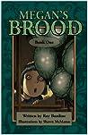 Megan's Brood