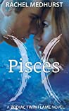 Pisces (Zodiac Twin Flame, #1)