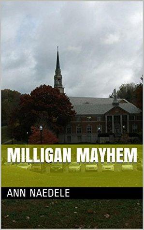 Milligan Mayhem by Ann Naedele