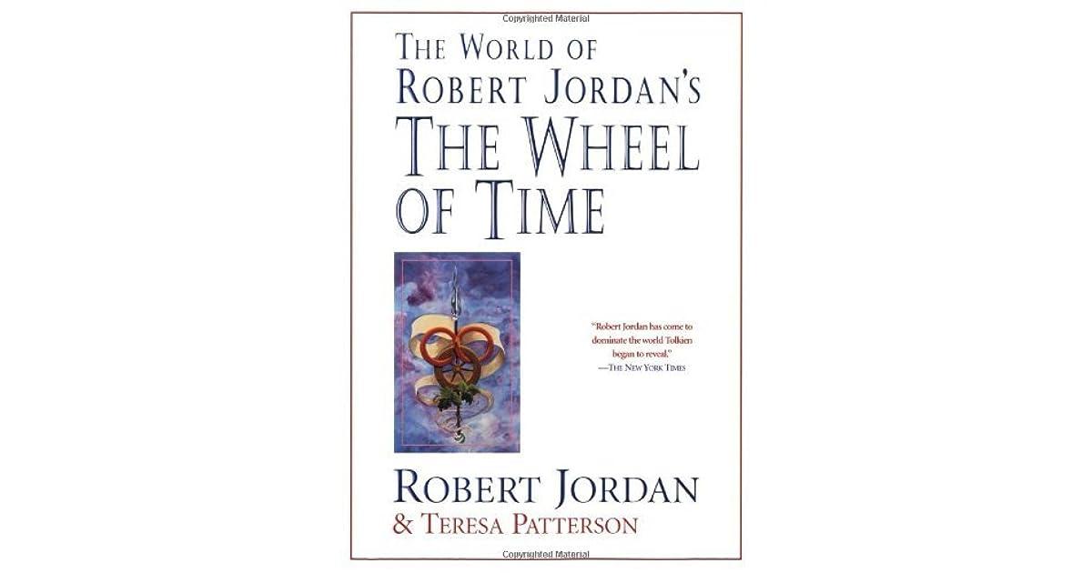The World of Robert Jordan\'s the Wheel of Time by Robert Jordan