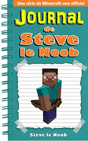 Minecraft Journal De Steve Le Noob Drole Minecraft Livres