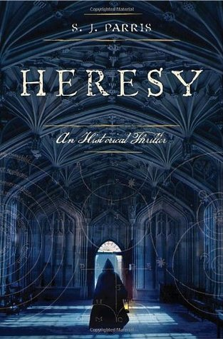 Heresy (Giordano Bruno, #1) by S.J. Parris