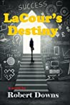 LaCour's Destiny